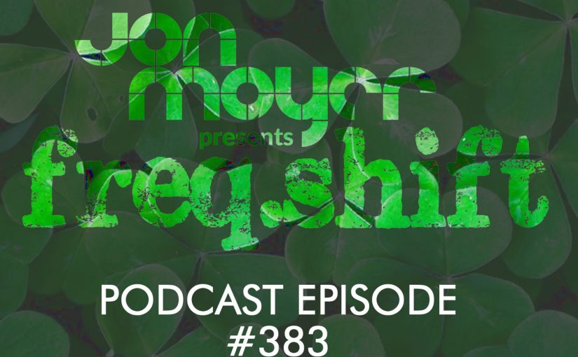 freqshift Podcast – Episode #383