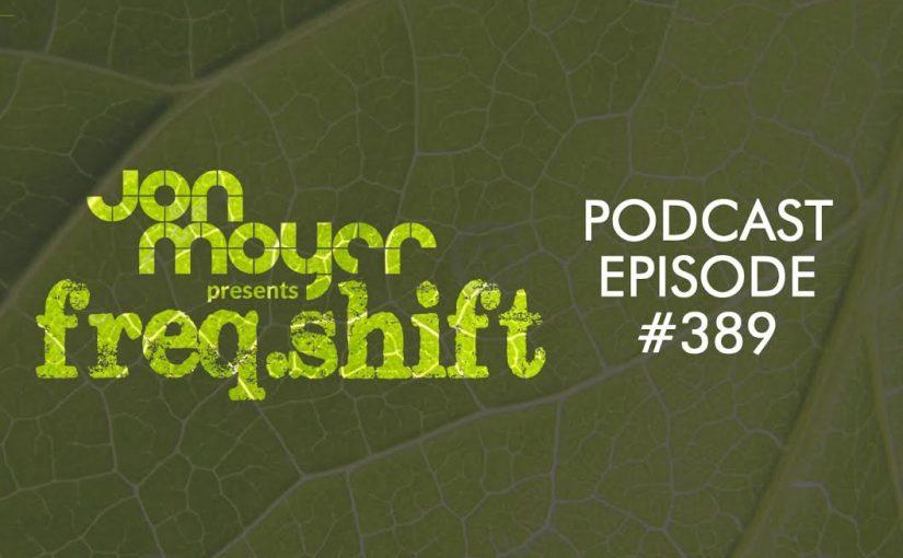 freqshift Podcast – Episode 389