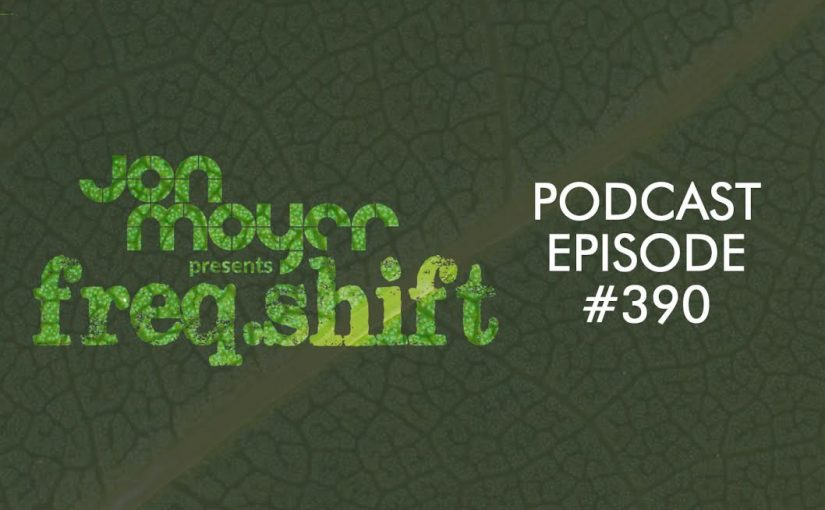 freqshift Podcast – Episode #390