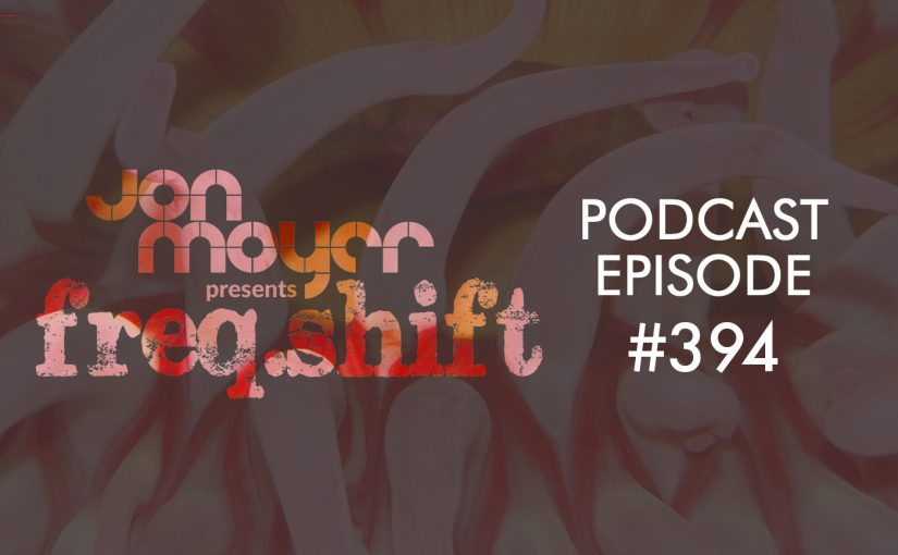 freqshift Podcast – Episode #394
