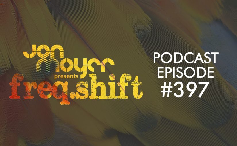 freqshift podcast episode 397