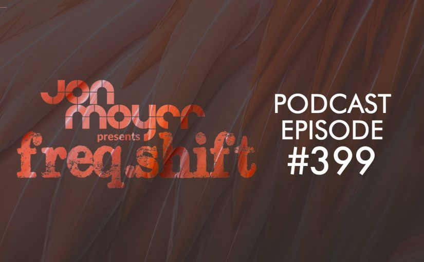 freqshift podcast episode 399