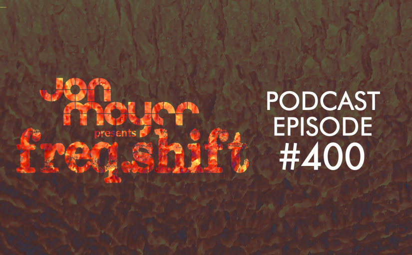 freqshift podcast episode 400