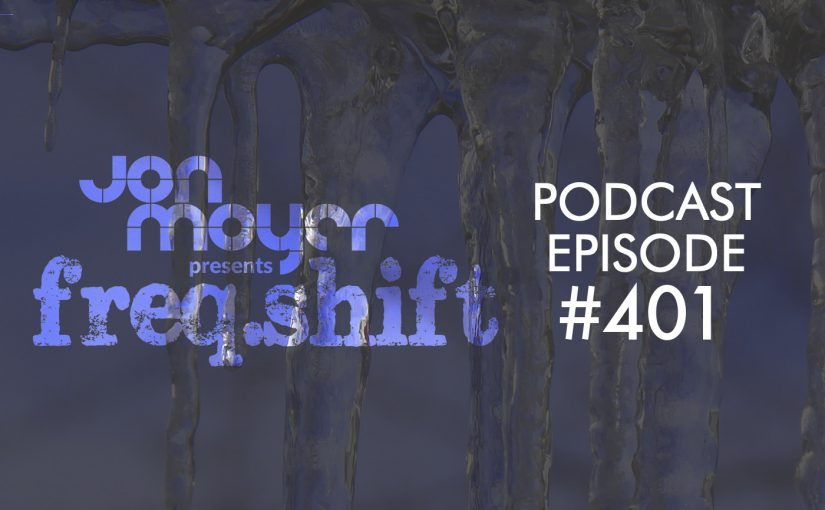 freqshift Podcast – Episode #401